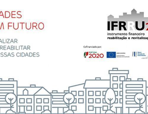 IFRRU2020 – Instrumento financeiro para a reabilitação e revitalização urbanas